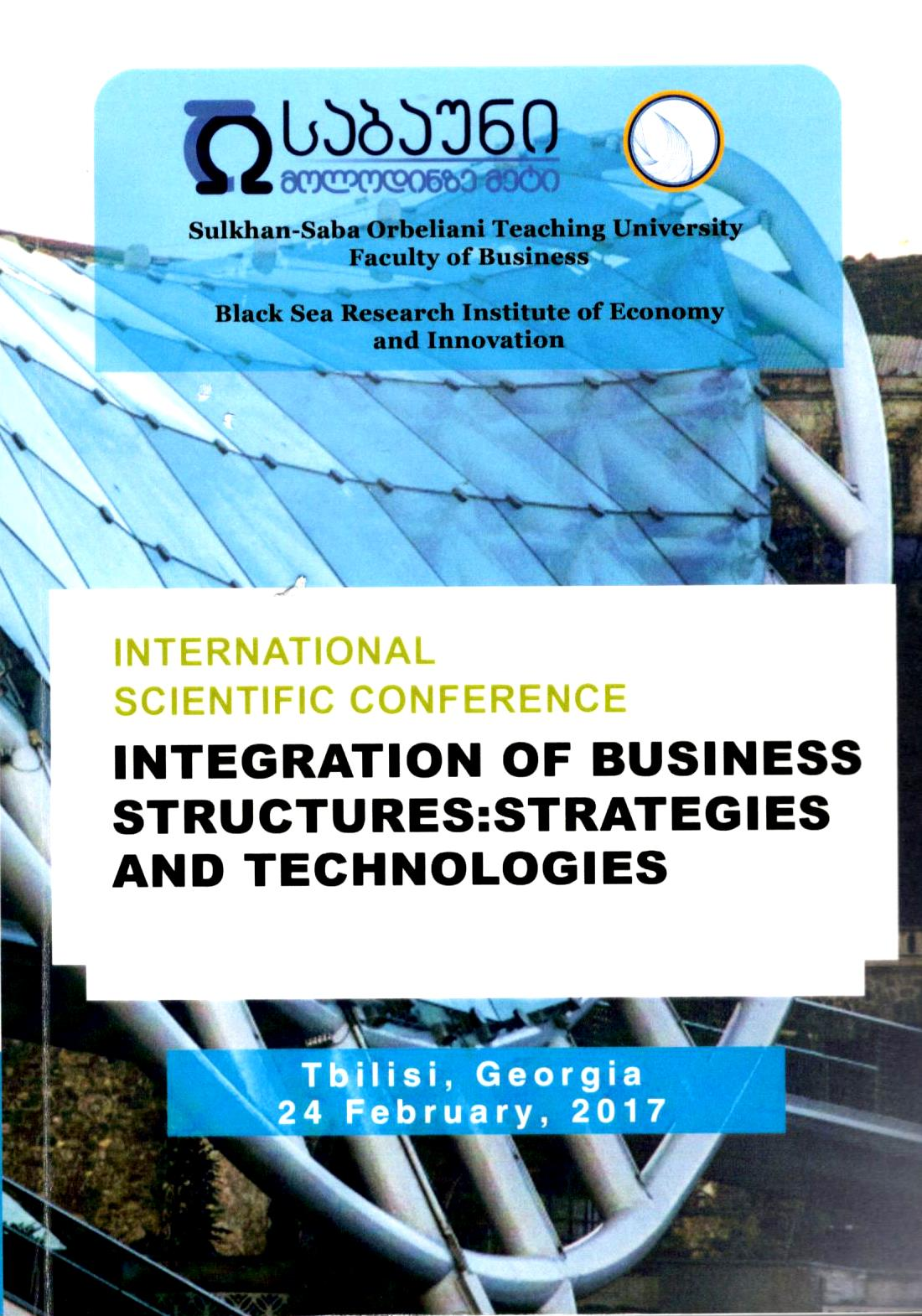 International Scientific Conference. Integration of business structures: strategies and technologies.