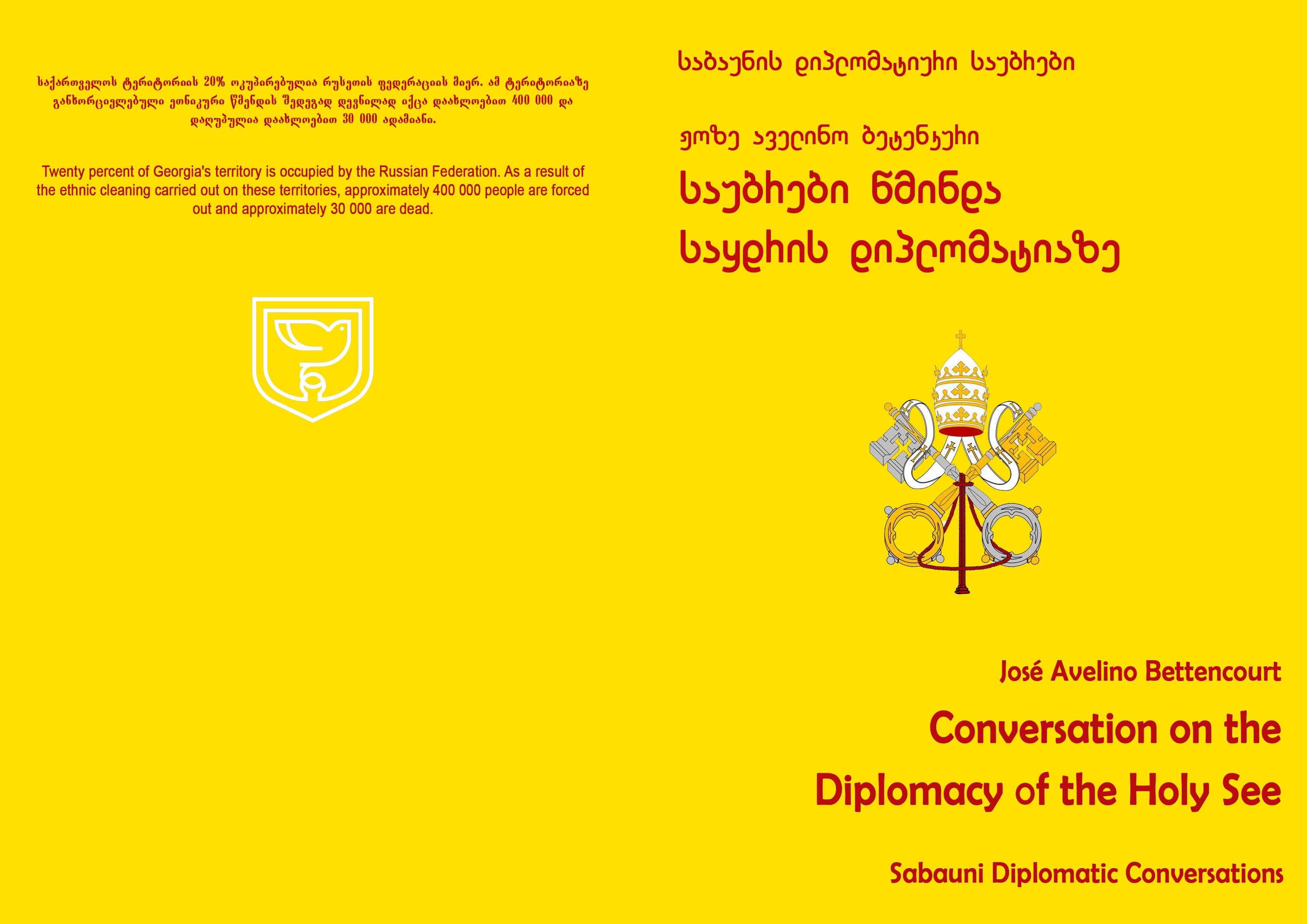 ჟოზე აველინო ბეტენკური - საუბრები წმინდა საყდრის დიპლომატიაზე. საბაუნის დიპლომატიური საუბრები.